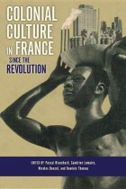 Colonial Culture in France since the Revolution - LE SUJET DANS LA CITE
